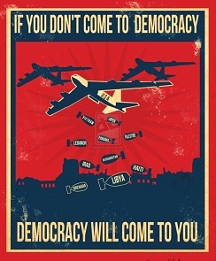 If you don't come to democracy...